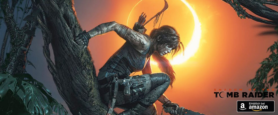 Shadow of the Tomb Raider jetzt auf Amazon vorbestellen!
