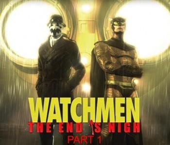 Watchmen: Das Ende ist nah Teil 1