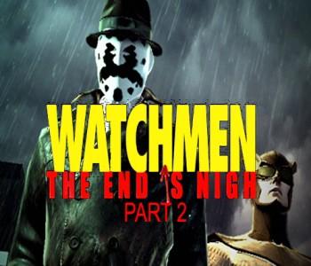 Watchmen: Das Ende ist nah Teil 2