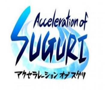 Acceleration of Suguri-X