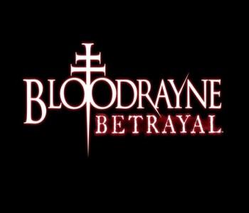 BloodRayne: Betrayel