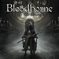 Bloodborne: The Old Hunters (DLC)