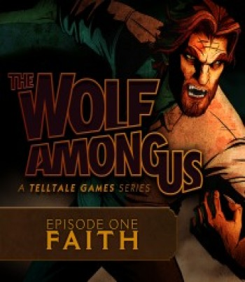 The Wolf Among Us – Episode 1: Faith