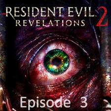 Resident Evil: Revelations 2 EP 3