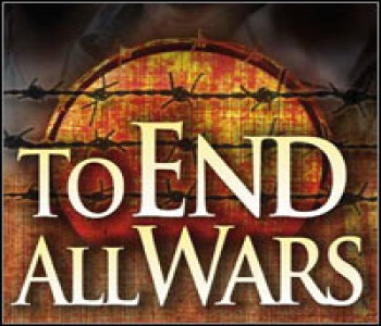 To End All Wars