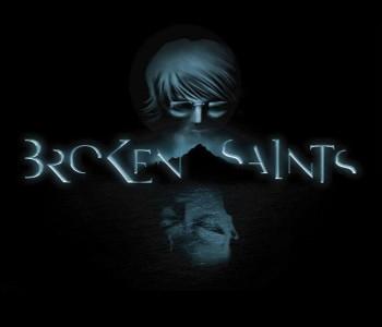 Broken Saints
